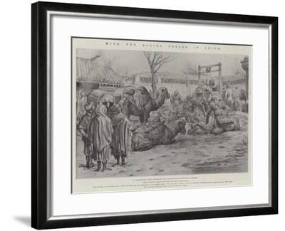 With the Allied Forces in China-Johann Nepomuk Schonberg-Framed Giclee Print