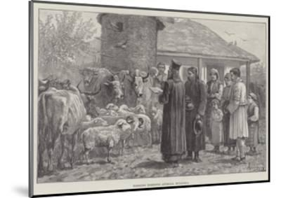 Blessing Domestic Animals, Bulgaria-Johann Nepomuk Schonberg-Mounted Giclee Print