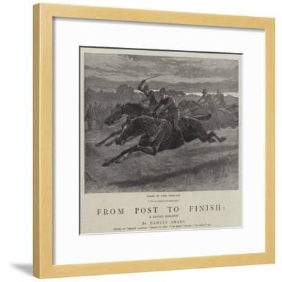 From Post to Finish, a Racing Romance-John Charlton-Framed Giclee Print