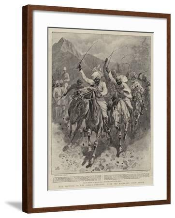 The Fighting on the Indian Frontier, with the Malakand Field Force-John Charlton-Framed Giclee Print