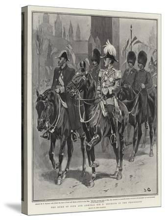 The Duke of Fife and Admiral Sir E Seymour in the Procession-John Charlton-Stretched Canvas Print