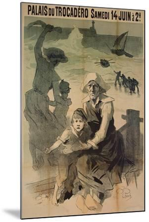 Poster Advertising a Charity Gala in Aid of the Families of Shipwrecked Sailors at the Palais Du Tr-Jules Ch?ret-Mounted Giclee Print
