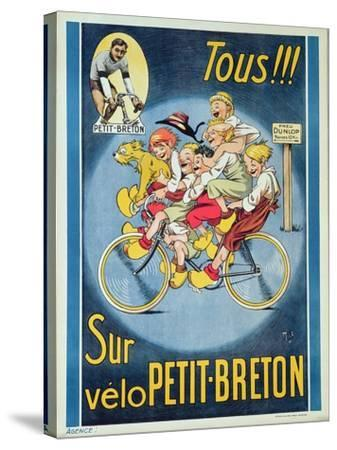 Everyone on the Petit-Breton Bike', Advertisement for a Bicycle-Michel Liebeaux-Stretched Canvas Print