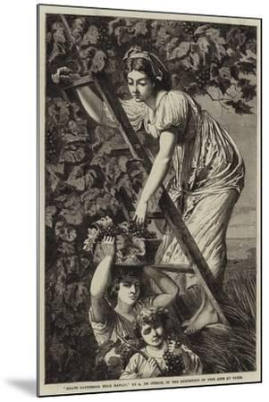 Grape Gathering Near Naples-Paul Alfred De Curzon-Mounted Giclee Print