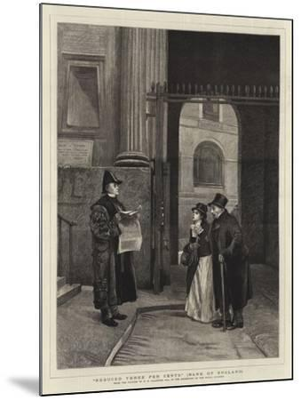 Reduced Three Per Cents, Bank of England-Philip Hermogenes Calderon-Mounted Giclee Print