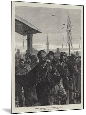 The War in Bulgaria, Removal of the Sick and Wounded-Richard Caton Woodville II-Mounted Giclee Print