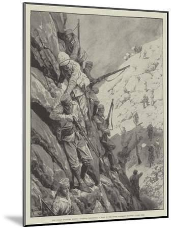 The Indian Frontier Rising, Gurkhas Descending a Pass in the Upper Mohmand Country under Fire-Richard Caton Woodville II-Mounted Giclee Print