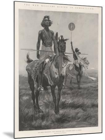 The Mad Mullah's Rising in Somaliland-Richard Caton Woodville II-Mounted Giclee Print