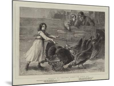 Choosing His Christmas Turkey, the March Past-Samuel Edmund Waller-Mounted Giclee Print