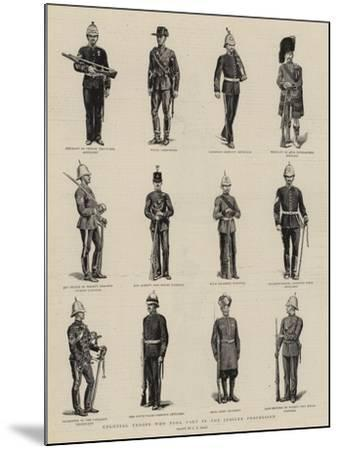 Colonial Troops Who Took Part in the Jubilee Procession-S^t^ Dadd-Mounted Giclee Print