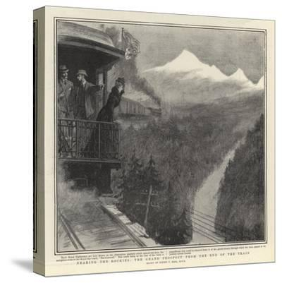 Nearing the Rockies, the Grand Prospect from the End of the Train-Sydney Prior Hall-Stretched Canvas Print