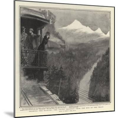 Nearing the Rockies, the Grand Prospect from the End of the Train-Sydney Prior Hall-Mounted Giclee Print