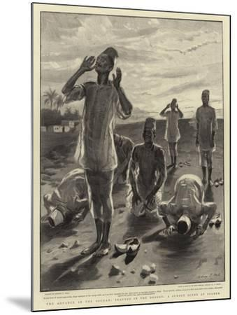The Advance in the Soudan, Prayers in the Desert, a Sunset Scene at Berber-Sydney Prior Hall-Mounted Giclee Print