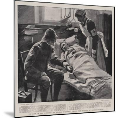 The Care of the Wounded, Sir William Maccormac Visiting the Hospital at Pietermaritzburg-Sydney Prior Hall-Mounted Giclee Print