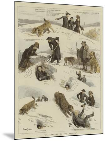 St Bernard to the Rescue-Sydney Prior Hall-Mounted Giclee Print