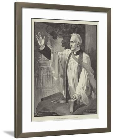 The Late Canon Liddon Preaching in St Paul's Cathedral-Thomas Walter Wilson-Framed Giclee Print