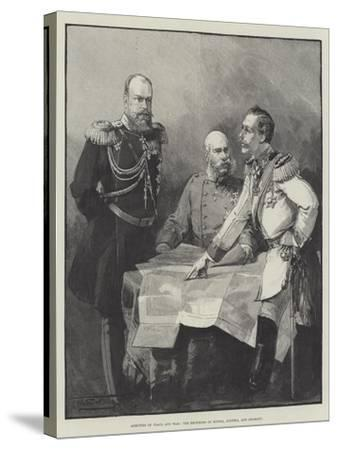 Arbiters of Peace and War, the Emperors of Russia, Austria, and Germany-Thomas Walter Wilson-Stretched Canvas Print