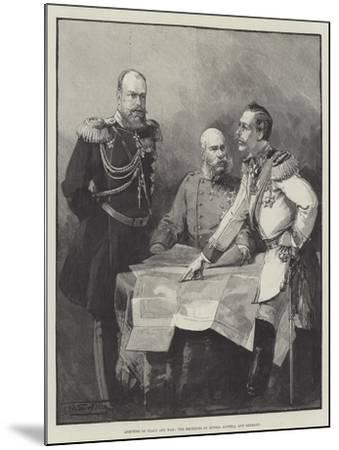 Arbiters of Peace and War, the Emperors of Russia, Austria, and Germany-Thomas Walter Wilson-Mounted Giclee Print