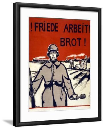 Friede, Arbeit, Brot! Pub. Germany C.1918-Wera von Bartels-Framed Giclee Print