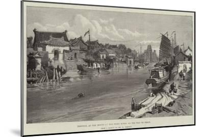 Tientsin, at the Mouth of the Peiho River, on the Way to Pekin-William 'Crimea' Simpson-Mounted Giclee Print