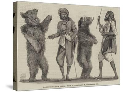 Dancing Bears in India-William Carpenter-Stretched Canvas Print