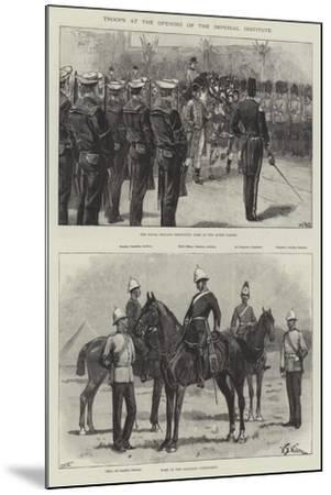 Troops at the Opening of the Imperial Institute-William Heysham Overend-Mounted Giclee Print