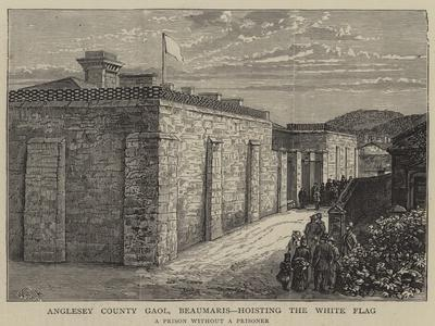 Anglesey County Gaol, Beaumaris, Hosting the White Flag-William Henry James Boot-Framed Giclee Print