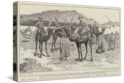 The Special Correspondents Starting a Reconnaissance of their Own at Assouan-William Ralston-Stretched Canvas Print