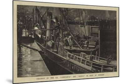 Collision of the Ss Constancia and Primus in Dock at Newport-William Lionel Wyllie-Mounted Giclee Print
