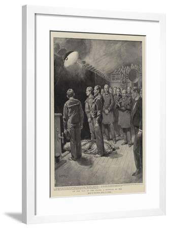 On the Way to the Front, a Funeral at Sea-William T^ Maud-Framed Giclee Print