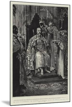 The Ensign of Sovereignty, the Archbishop of Canterbury Placing the Crown on the King's Head-William T^ Maud-Mounted Giclee Print