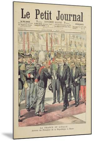 Arrival of the President of the French Republic--Mounted Giclee Print