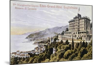 Eden Grand Hotel Guglielmina in Santa Margherita Ligure--Mounted Giclee Print