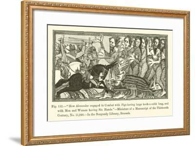 How Alexander Engaged in Combat with Pigs Having Large Teeth a Cubit Long--Framed Giclee Print