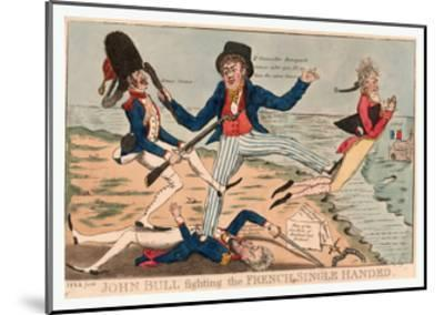 John Bull Fighting the French Single Handed--Mounted Giclee Print
