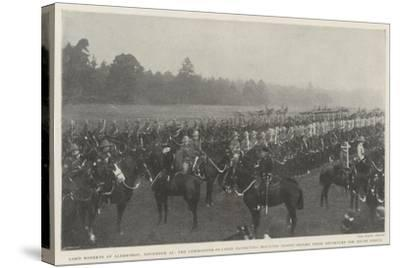 Lord Roberts at Aldershot--Stretched Canvas Print