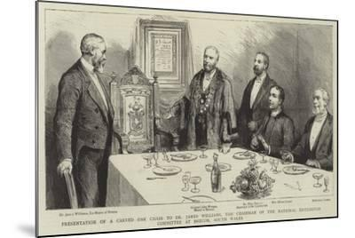 Presentation of a Carved Oak Chair to Dr James Williams--Mounted Giclee Print
