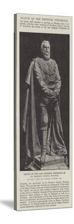 Statue of the Late Emperor Frederick in St George's Chapel--Stretched Canvas Print