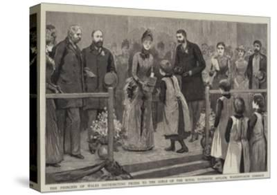 The Princess of Wales Distributing Prizes to the Girls of the Royal Patriotic Asylum--Stretched Canvas Print