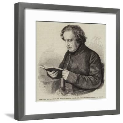 The Right Honourable and Most Reverend Richard Chenevix Trench--Framed Giclee Print