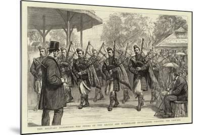 The Military Exhibition, the Pipers of the Argyle and Sutherland Highlanders Parading the Grounds--Mounted Giclee Print