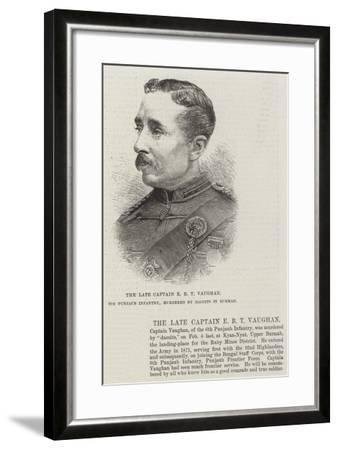The Late Captain E B T Vaughan, 6th Punjaub Infantry, Murdered by Dacoits in Burmah--Framed Giclee Print