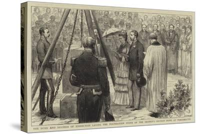 The Duke and Duchess of Edinburgh Laying the Foundation Stone of the Seaman's Orphan Home at Portsm--Stretched Canvas Print