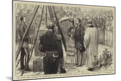 The Duke and Duchess of Edinburgh Laying the Foundation Stone of the Seaman's Orphan Home at Portsm--Mounted Giclee Print