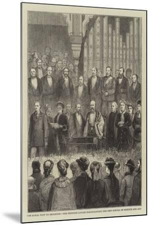The Royal Visit to Brighton, the Princess Louise Inaugurating the New School of Science and Art--Mounted Giclee Print