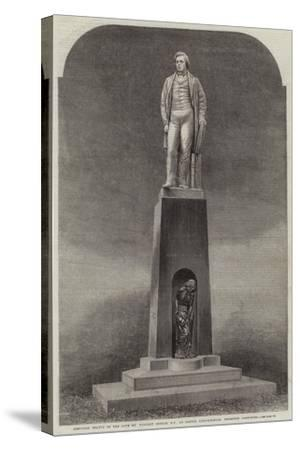 Memorial Statue of the Late Mr Herbert Ingram, Mp, at Boston, Lincolnshire, Recently Completed--Stretched Canvas Print