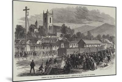 Opening of the Cork and Macroom Railway, Arrival of the First Train at Macroom--Mounted Giclee Print