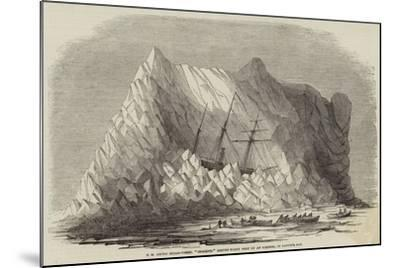 Hm Arctic Steam-Vessel Intrepid Driven Forty Feet Up an Iceberg, in Baffin's Bay--Mounted Giclee Print