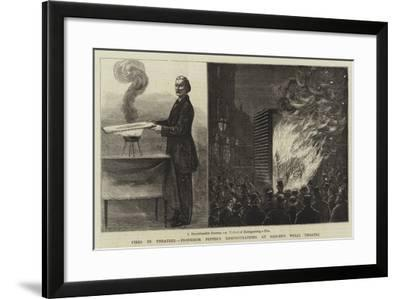 Fires in Theatres, Professor Pepper's Demonstrations at Sadler's Wells Theatre--Framed Giclee Print