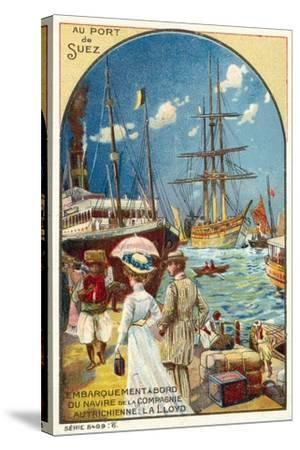 Passengers Boarding a Ship of the Austrian Lloyd Line at the Port of Suez, Egypt--Stretched Canvas Print